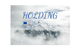 Copy of HOLDING