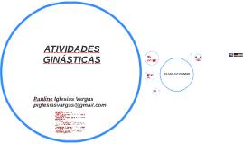 ATIVIDADES GINÁSTICAS