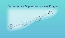 Seton Home's Supportive Housing Program