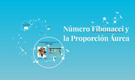 Número Fibonacci y la Proporción Áurea