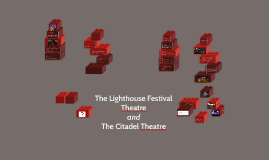 The Lighthouse Festival Theatre