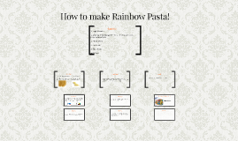 How to make Rainbow Pasta!
