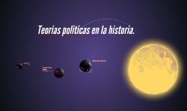 Teorias politicas en la historia.