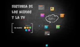 historia de los medios y la tv