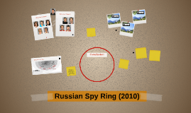 Russian Spy Ring (2010)