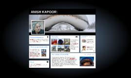ANISH KAPOOR: