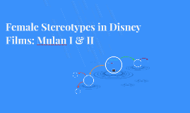 Female Stereotypes in Disney Films