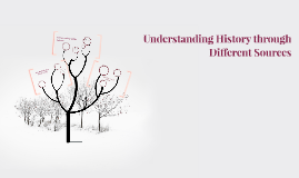 Understanding History Through Different Sources