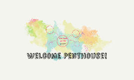 Welcome Penthouse!