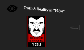 """Truth & Reality in """"1984"""""""