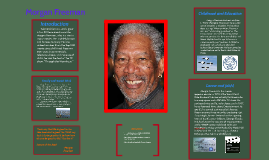 Copy of Morgan Freeman presentation
