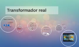 Copy of Transformador real