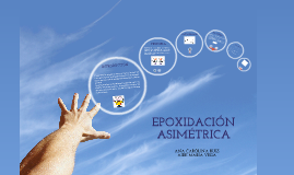 EPOXIDACIÓN ASIMÉTRICA