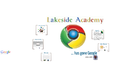 Lakeside Academy Going Google