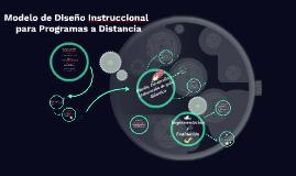 Modelo de Diseño Instruccional para Programas a Distancia