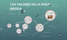 LOS VALORES EN LA CLÁSICA POLIS GRIEGA