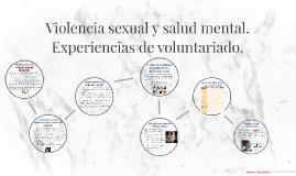 Violencia sexual y salud mental. Experiencias de voluntariad