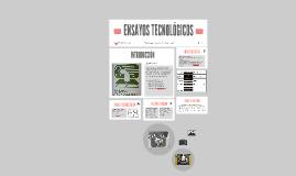 ENSAYOS TECNOLÓGICOS Y NO DESTRUCTIVOS