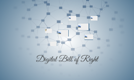 Digital Bill of Right