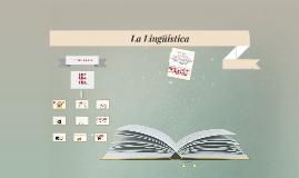 La Lingüística.
