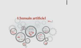 L'humain artificiel