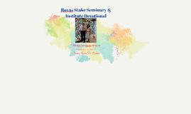 Roxas Stake S&I Devotional