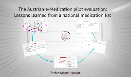 The Austrian e-Medikation pilot evaluation: Lessons learnt from a national medication list