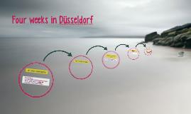 Four weeks in Düsseldorf