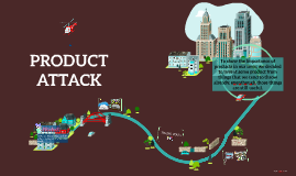 PRODUCT ATTACK