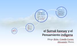 el sumak kawsay plantea que para salir de la visión producti