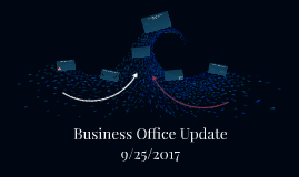 Business Office Update