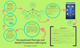 Copy of Occupational Therapy and Health Promotion with Lupus