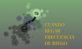 CUANDO REGAR