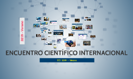 >> ENCUENTRO CIENTÍFICO INTERNACIONAL 2019 - Verano