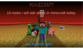 16 mobs i will talk about in minecraft today.