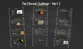 The Eternal Challenge - 2 - Hamza Andreas Tzortzis