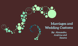 Marriages and Wedding Customs