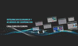 INTEGRACION ECONOMICA Y ACUERDOS DE COOPERACION