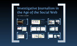 Investigative Journalism in the Age of the Social Web