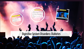Digestive System Disorders: Diabetes