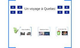 Un voyage à Quebec