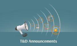 T&D Announcements- 10/21/14