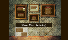 Copy of Spoon River Anthology