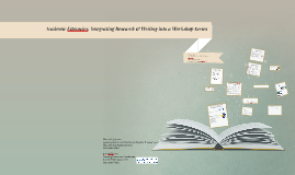 Academic Literacies: Integrating Research & Writing into a W