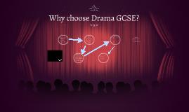 Why choose Drama GCSE?