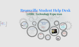 Student Help Desk - Tech Expo 2016