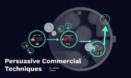 Persuasive Commercial Techniques