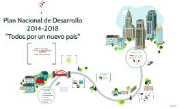 Copy of  Plan Nacional de Desarrollo 2014-2018