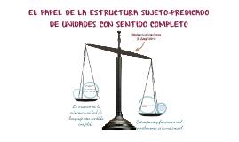 E2 BIII P8  PAPEL DE LA ESTRUCTURA SUJETO-PREDICADO EN LA DELIMITACIÓN DE UNIDADES CON SENTIDO COMPLETO