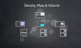 Density, Mass & Volume
